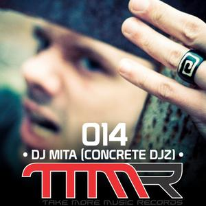 2011-06-19 - DJ Mita - Take More Music Records Podcast 014 .jpg