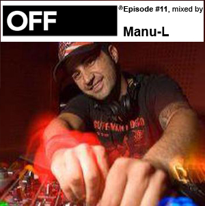 2010-05-17 - Manu-L - OFF Recordings Podcast 11.jpg