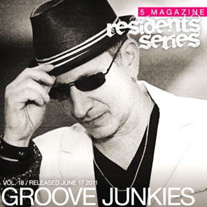 2011-06-17 - Groove Junkies - 5 Magazine Residents Series.jpg