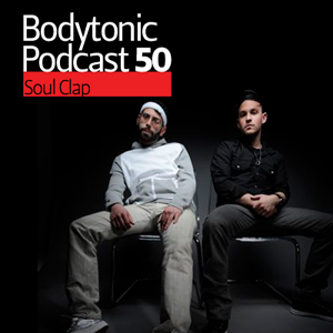 2009-10-16 - Soul Clap - Bodytonic Podcast 50.jpg