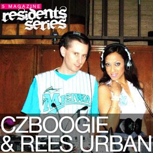 2011-06-10 - Czboogie & Rees Urban - 5 Magazine Residents Series.jpg