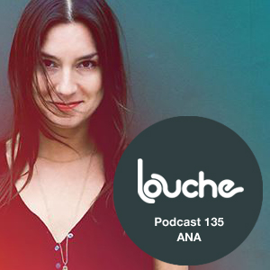 2014-12-17 - ANA - Louche Podcast 135.jpg