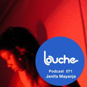2012-03-14 - Jenifa Mayanja - Louche Podcast 071.jpg