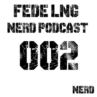 2014-02-19 - Fede Lng - Nerd Records Podcast 002.jpg