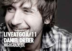 2009 - Daniel Dreier - Live At Goa 11.jpg