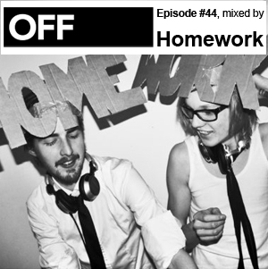 2011-08-01 - Homework - OFF Recordings Podcast 44.jpg
