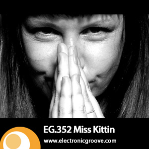2012-11-12 - Miss Kittin - Electronic Groove Podcast (EG.352).jpg