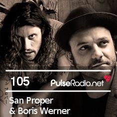 2012-12-17 - San Proper & Boris Werner - Pulse Radio Podcast 105.jpg