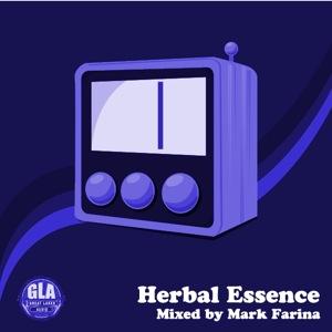 2011-12-13 - Mark Farina - Herbal Essence (GLA Podcast 25).jpg