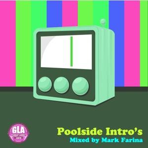 2012-06-14 - Mark Farina - Poolside Intro's (GLA Podcast 30).jpg
