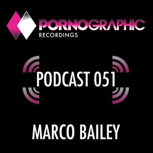 2014-02-13 - Marco Bailey - Pornographic Podcast 051.jpg