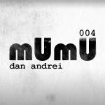 2009-08 - Dan Andrei - mUmU Podcast 004.jpg