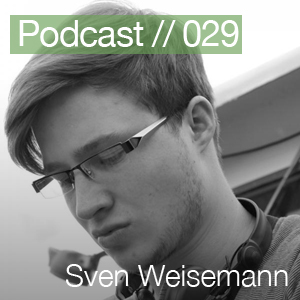 2011-03-31 - Sven Weisemann - Berlin Techno Podcast 029.jpg