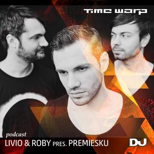 2012-09-15 - Livio & Roby Pres. Premiesku - Time Warp Italy (DJ Mag Italia Podcast 013).jpg