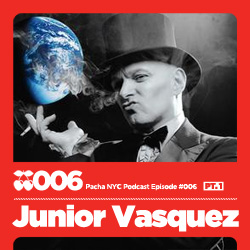 2009-08-15 - Junior Vasquez - Pacha NYC Podcast 006.jpg