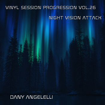 2011-06-06 - Dany Angelelli - Vinyl Session Progression Vol.26.jpg