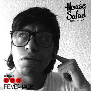 2012-07-26 - Fever Jack - House Saladcast 002.jpg
