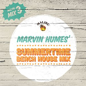 2013-08-27 - Marvin Humes - Summertime Beach House Mix (Malibu Play Series 3).jpg