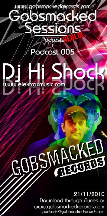 2010-11-21 - DJ Hi-Shock - Gobsmacked SessionCasts 005.jpg