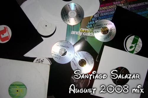 2008-08 - Santiago Salazar - August 08 Mix.jpg