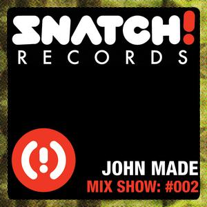 2011-06 - John Made - Snatch! Records 002.jpg