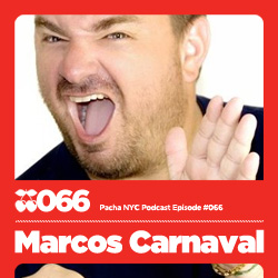 2010-11 - Marcos Carnaval - Pacha NYC Podcast 066.jpg
