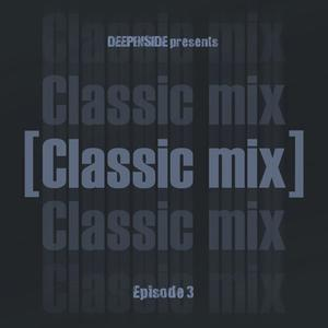 2011 - Mr. Marceaux - Deepinside Presents Classic Mix Episode 03.jpg