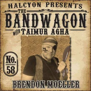 2011-09-28 - Taimur Agha, Brendon Moeller - The Bandwagon Podcast 058.jpg
