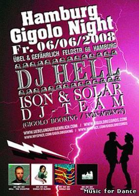 2008-06-06 - DJ Hell @ Hamburg Gigolo Night, Übel & Gefährlich.jpg