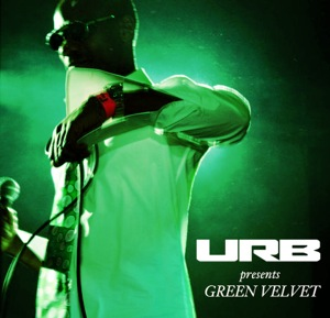 2010-01-11 - Green Velvet - URB Podcast.jpg