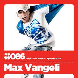 2011 - Max Vagneli - Pacha NYC Podcast 086.jpg