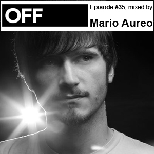 2011-04-01 - Mario Aureo - OFF Recordings Podcast 35.jpg