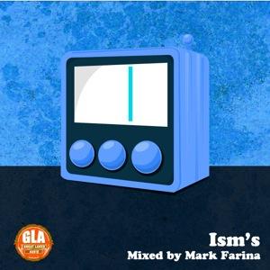 2011-05-04 - Mark Farina - Ism's (GLA Podcast 18).jpg