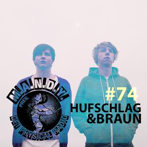 2012-12-13 - Hufschlag & Braun - Get Physical Radio 74, Proton Radio.jpg