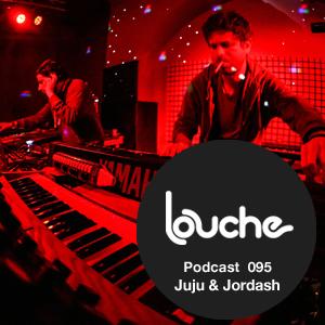 2013-01-22 - Juju & Jordash - Louche Podcast 095.jpg