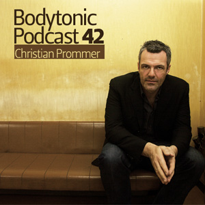 2009-07-28 - Christian Prommer - Bodytonic Podcast 42.jpg