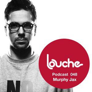 2011-06-24 - Murphy Jax - Louche Podcast 048.jpg