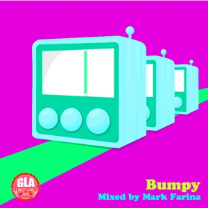 2012-07-10 - Mark Farina - Bumpy (GLA Podcast 31).jpg