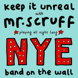 2012-12-31 - Keep It Unreal, Band On The Wall.jpg