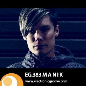 2013-04-04 - M A N I K - Electronic Groove Podcast (EG.383).jpg