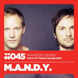2010-03-10 - M.A.N.D.Y. - Pacha NYC Podcast 045.jpg