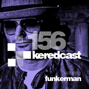 2012-03-15 - Kered, Funkerman - KeredCast 156.jpg