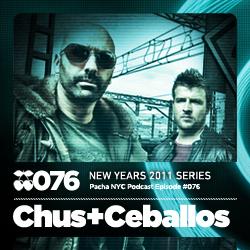 2010-12-31 - DJ Chus, Ceballos - Pacha NYC Podcast 076.jpg