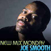 2009-04-27 - Joe Smooth - New Mix Monday.jpg