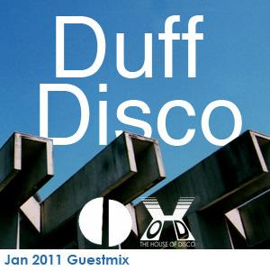 2011-01-18 - Duff Disco - House Of Disco Guestmix.jpg