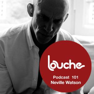 2013-03-25 - Neville Watson - Louche Podcast 101.jpg