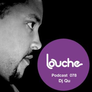 2012-06-22 - DJ Qu - Louche Podcast 078.jpg