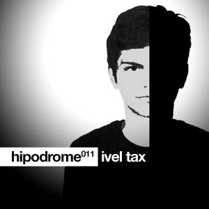 2011-05-17 - Ivel Tax - Hipodrome Podcast 011.jpg