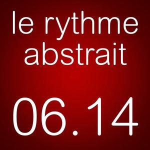 2014-06 - Raphaël Marionneau - Le Rythme Abstrait.jpg