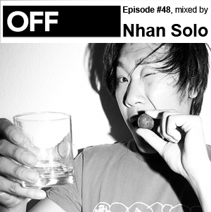 2011-09-23 - Nhan Solo - OFF Recordings Podcast 48.jpg